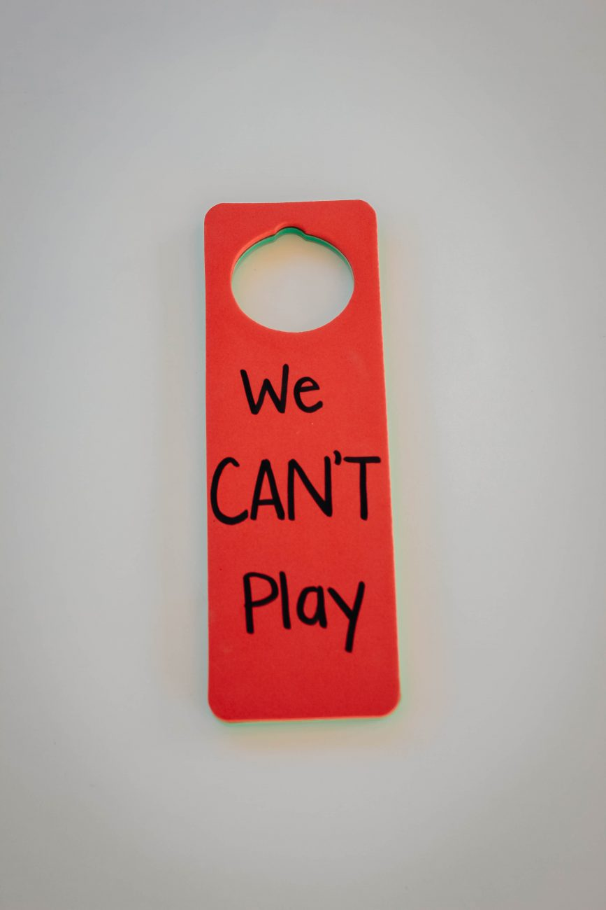 DIY Can't Play Sign