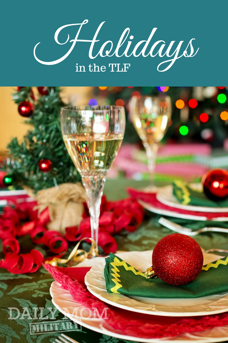 Celebrating Holidays in a TLF