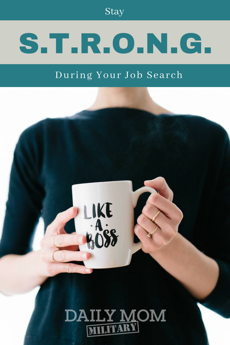 Stay STRONG During Your Job Search