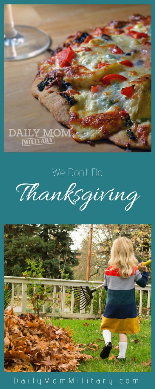 We Don't Do Thanksgiving