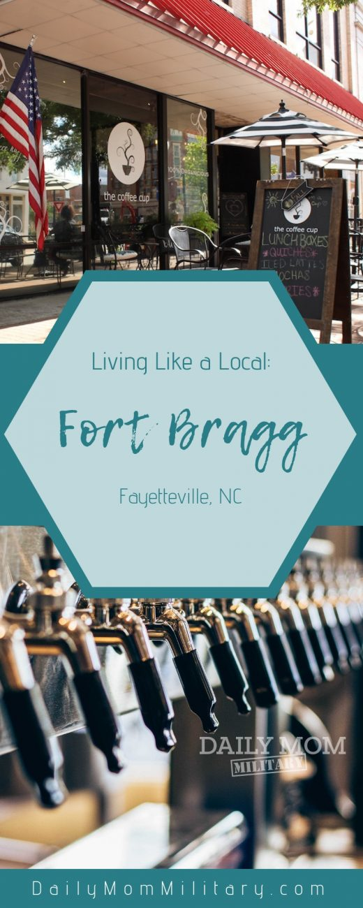 Living Like a Local: Fort Bragg