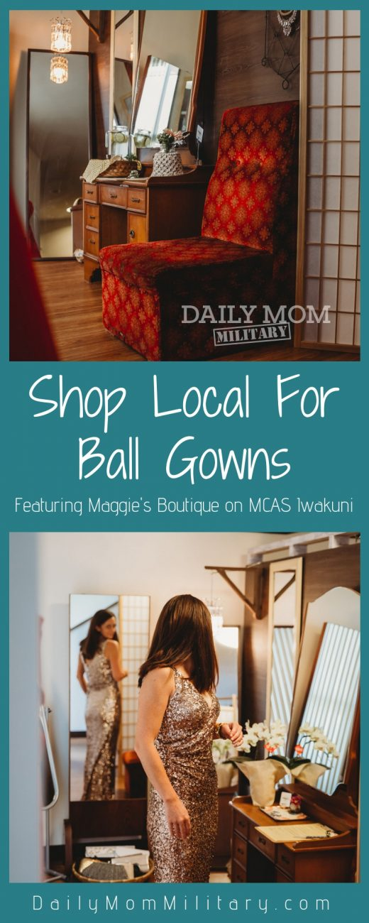 Shop Local for Ball Gowns: Featuring Maggie's Boutique on MCAS Iwakuni