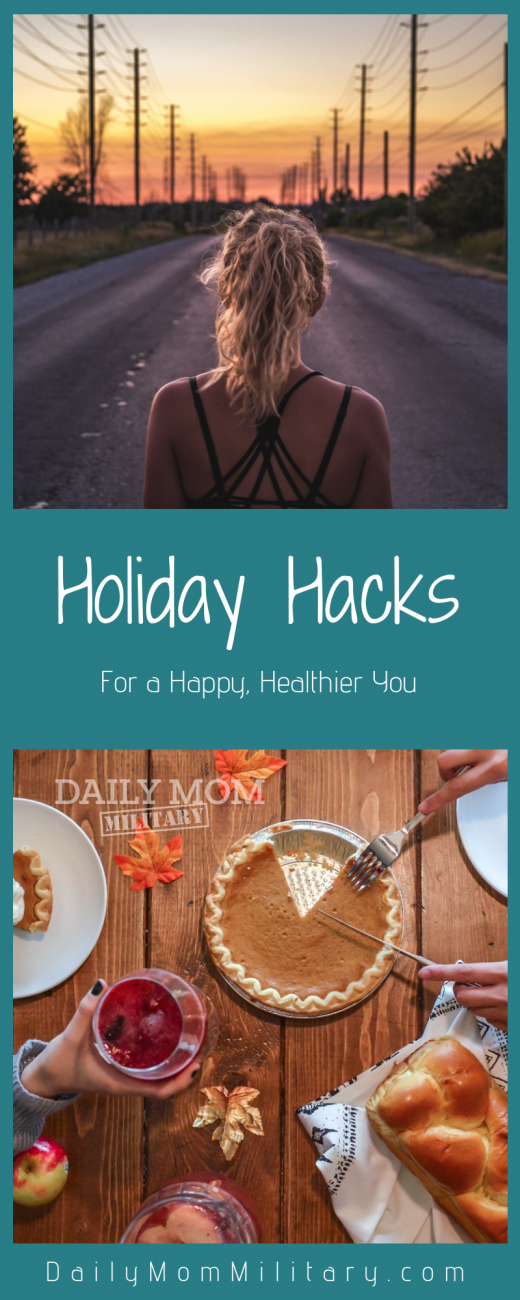 Holiday Hacks for a Happier, Healthier You
