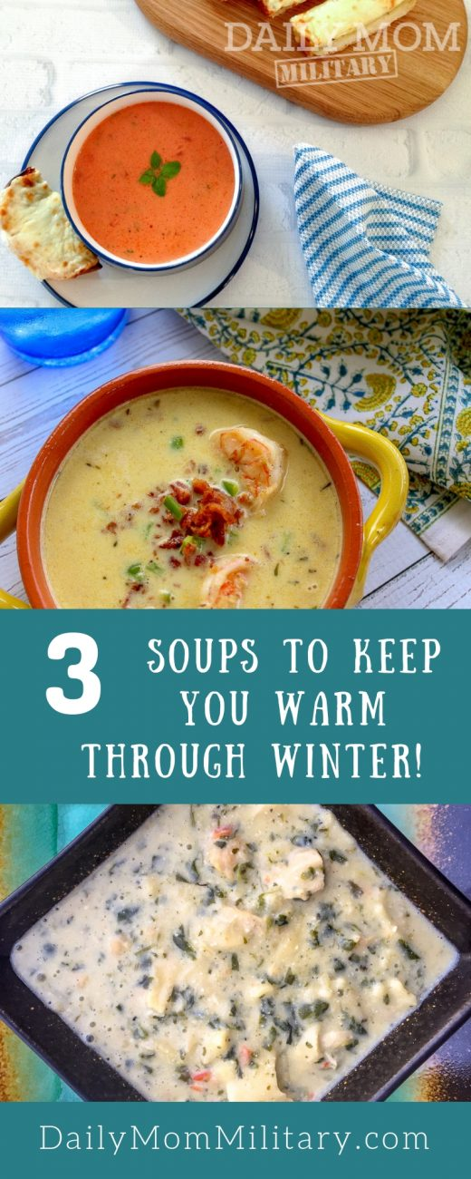 3 Soups To Keep You Warm Through Winter