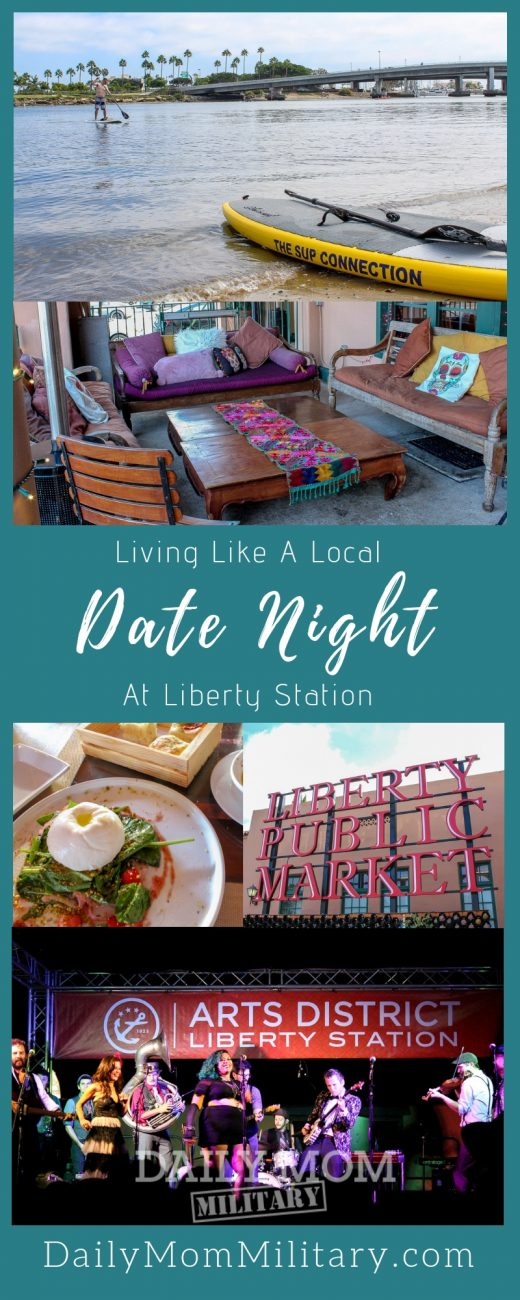 Living Like A Local_ Date Night At Liberty Station pin image