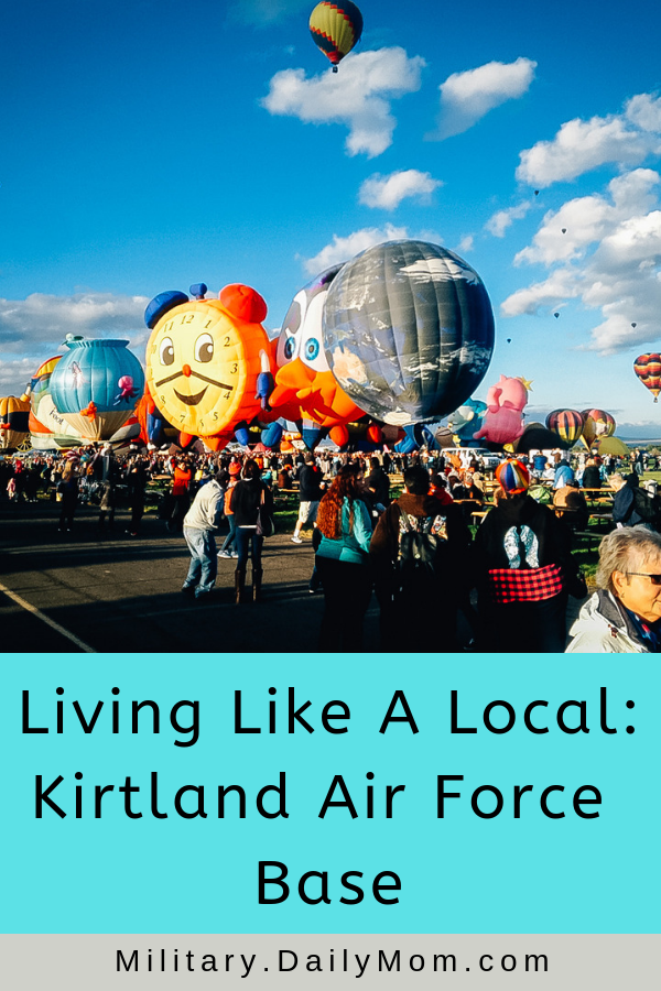 Living Like A Local: Everything You Need To Know About Kirtland Afb