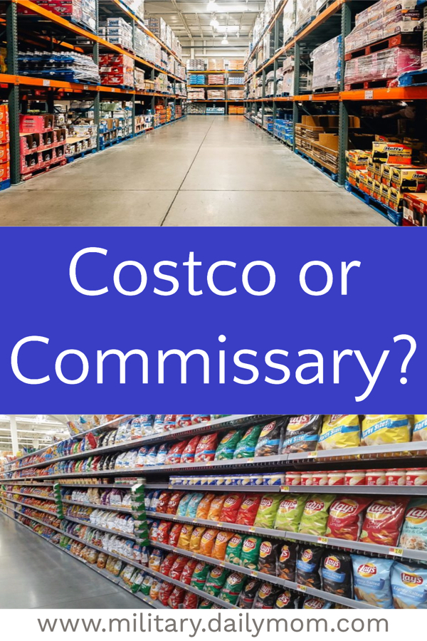 Daily Mom Military Costco or Commissary