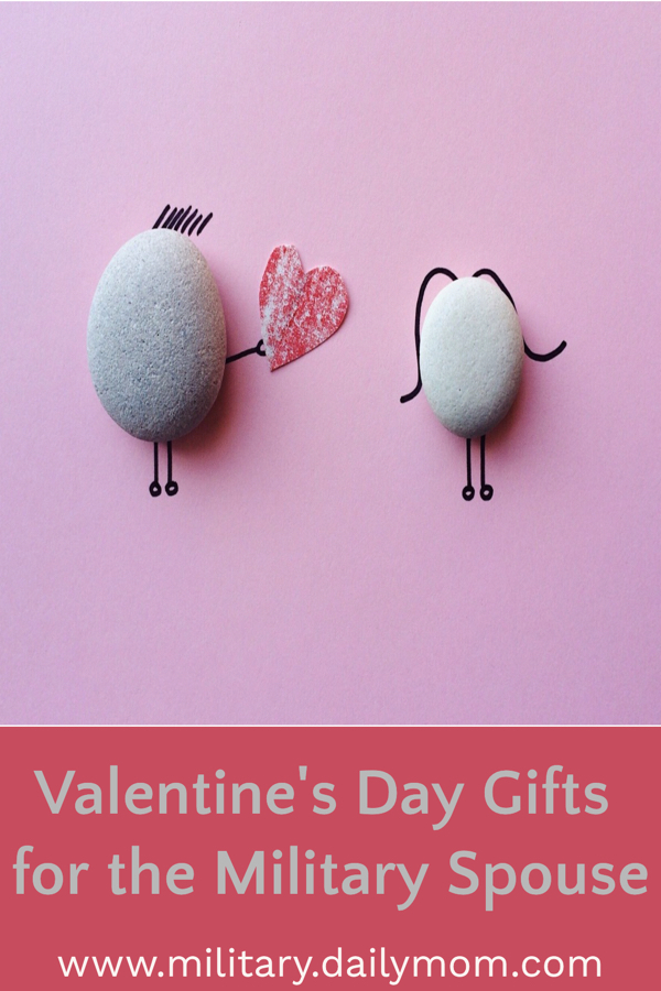 Valentine's Day Gifts She Will Love with Daily Mom Military