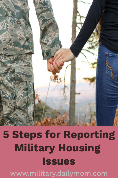 5 steps for reporting military housing issues daily mom military