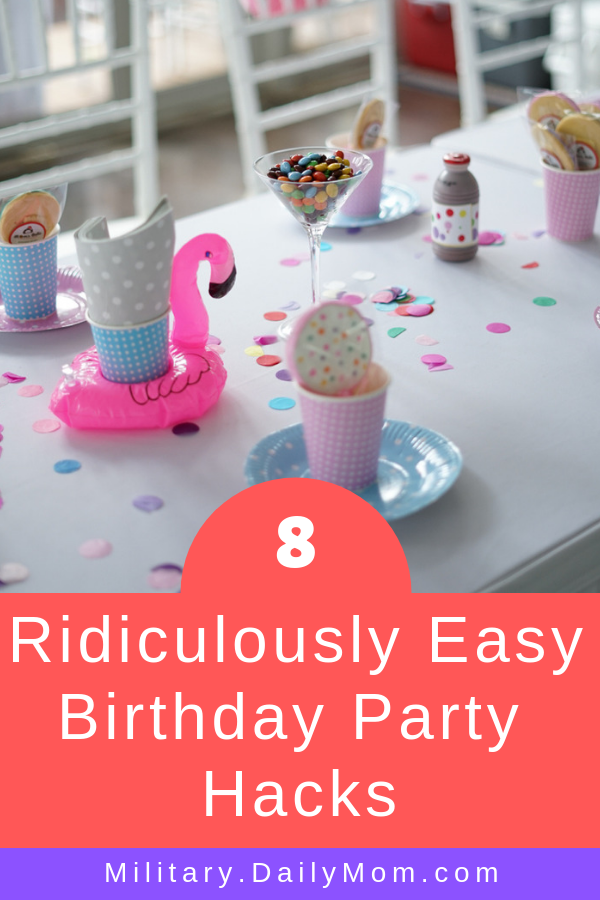 Ridiculously Easy Birthday Party Hacks