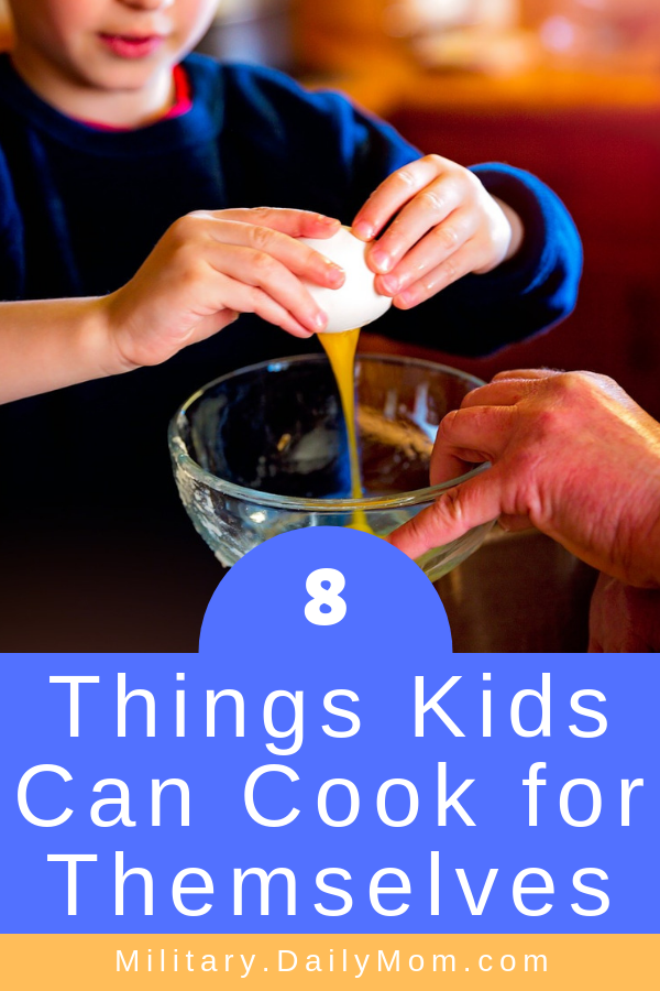 8 things kids can cook for themselves meals kids can make