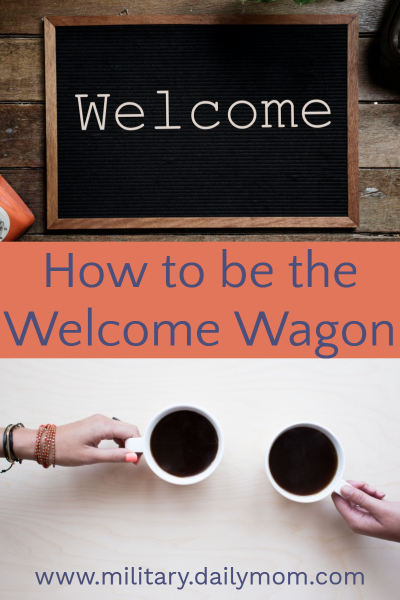 be the welcome wagon
