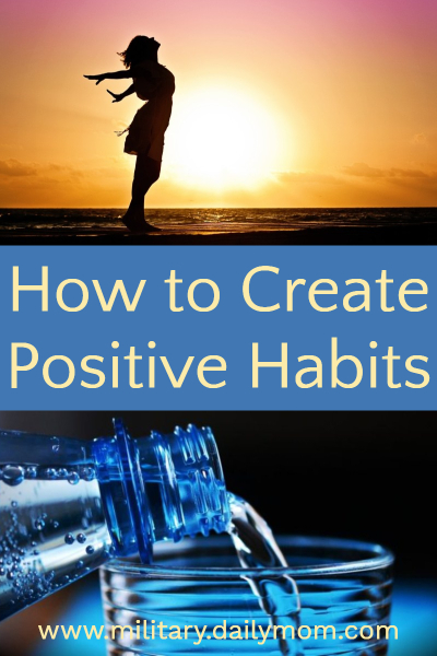 smart advice for creating positive habits