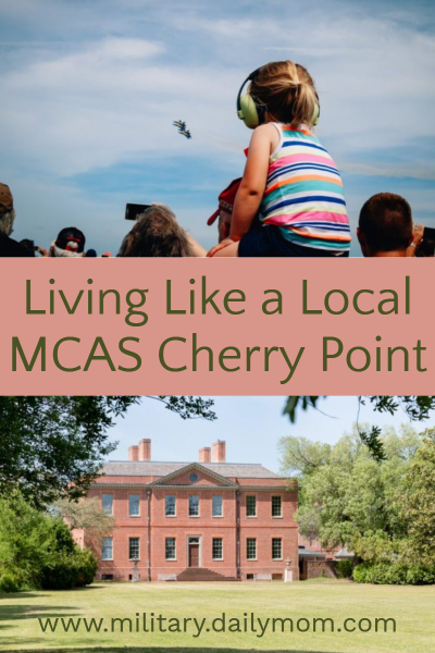 living like a local at mcas cherry point