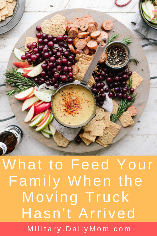 what to feed your family when the moving truck hasnt arrived