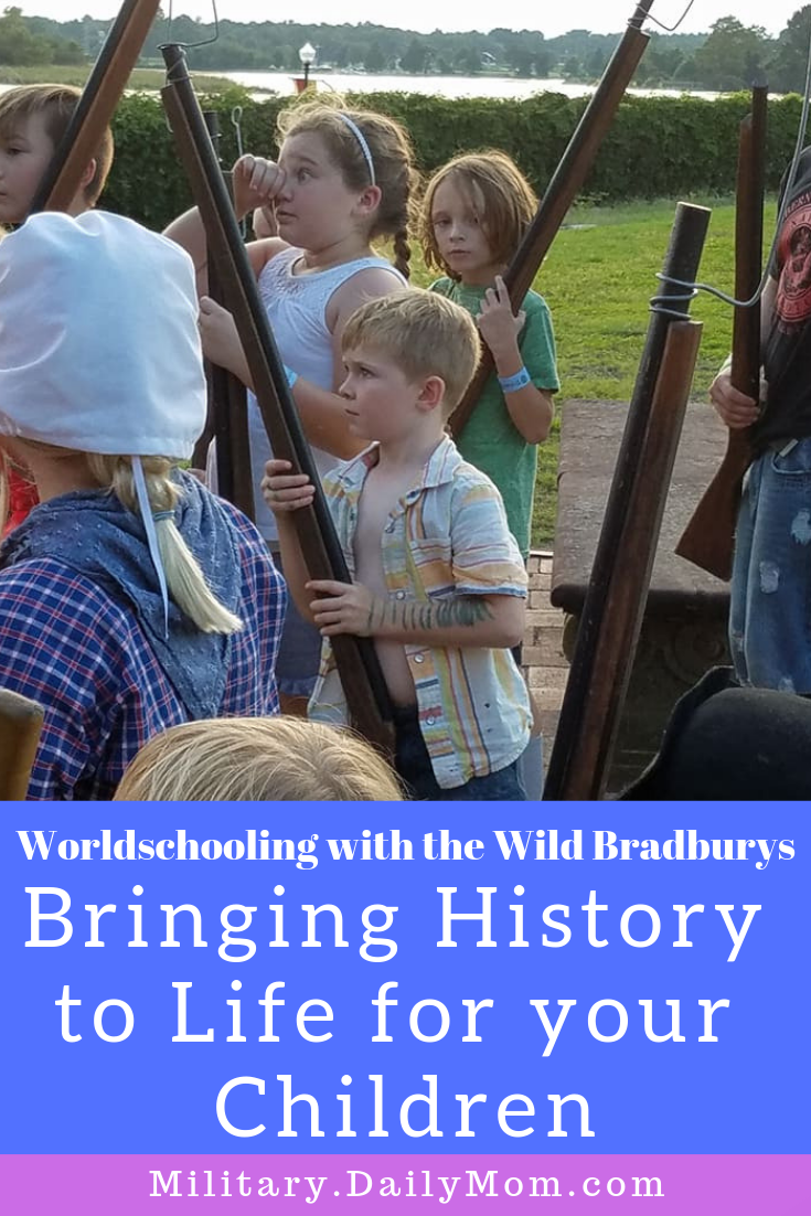 worldschooling with the wild bringing history to life for your children