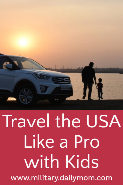 travel the usa like a pro with kids