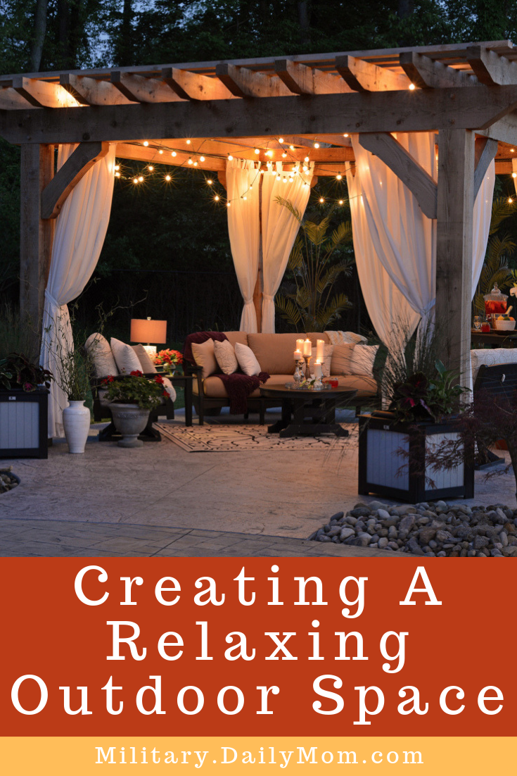 creating a relaxing outdoor space