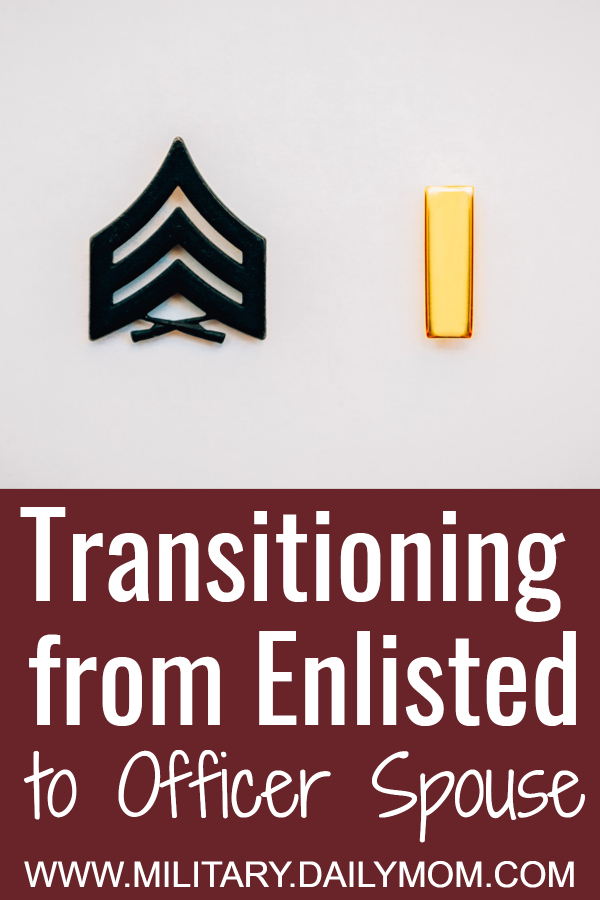 transitioning from enlisted to officer spouse