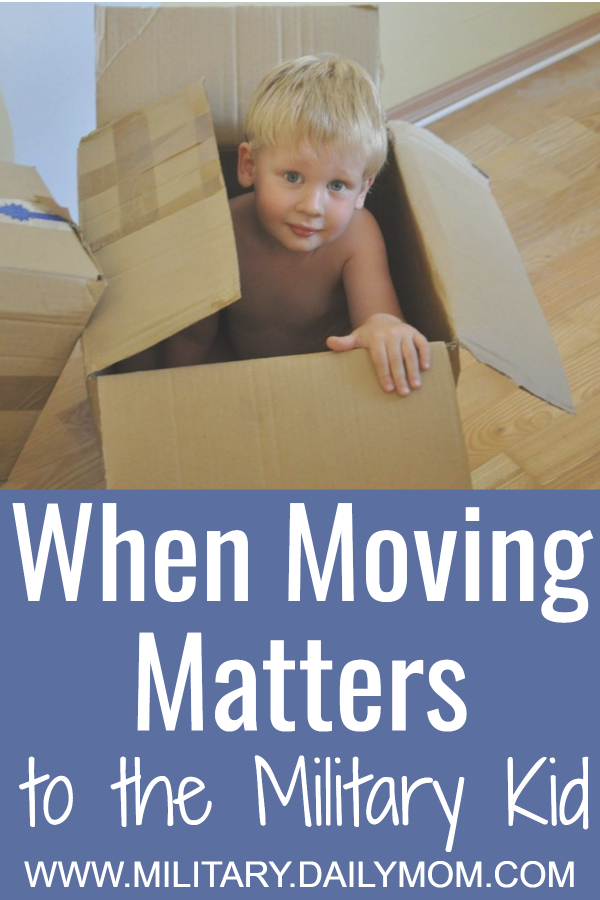 when moving matters to the military kid