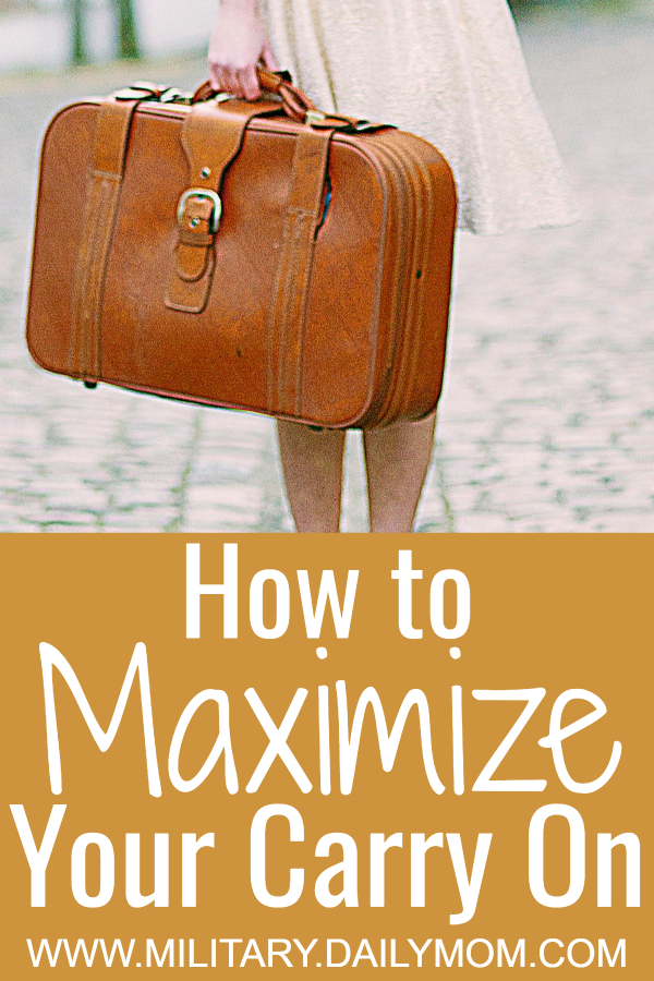 how to maximize your carry on luggage