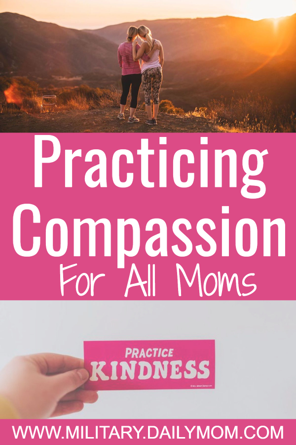 practicing compassion for all moms