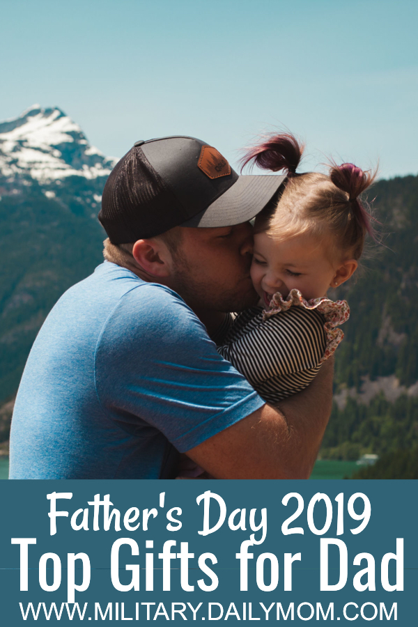 Top Gifts for Father's Day Daily Mom Military