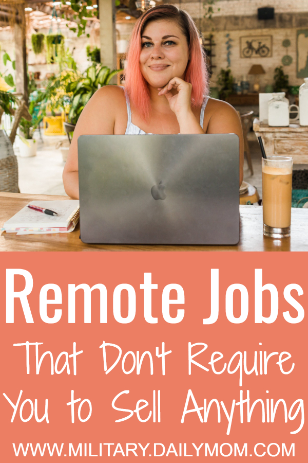 remote job options that dont require you to sell anything