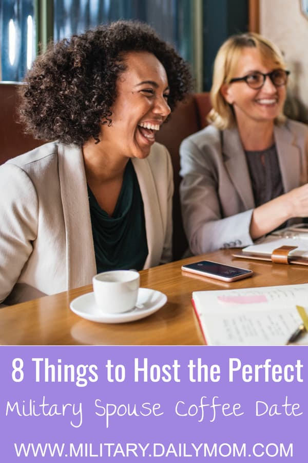 8 Things You Need To Host The Best Military Spouse Coffee Date