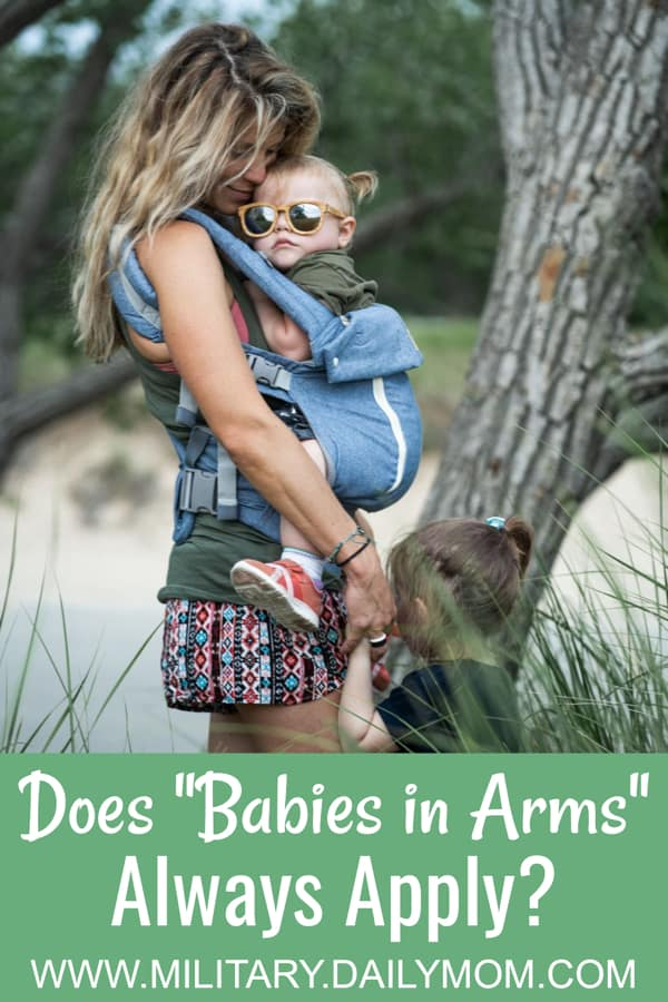 Babies In Arms Are Welcome