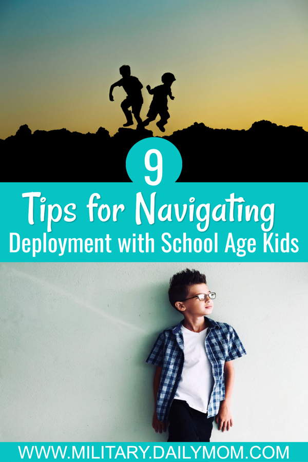 9 Tips For Navigating Deployment With School Age Children