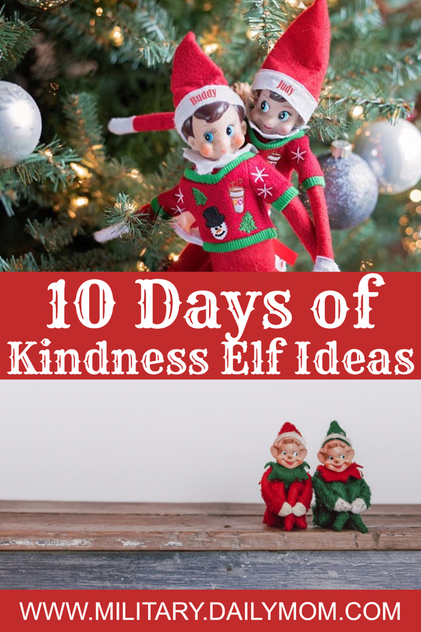 10 Easy Ideas For Your Holiday Elf kindness elf