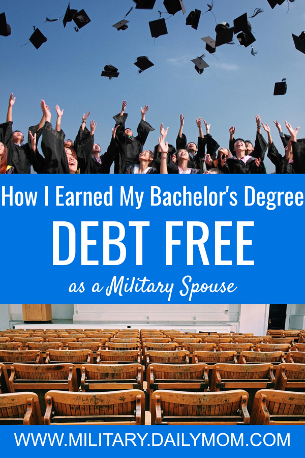 How I Earned My Bachelor's Degree Debt Free As A Military Spouse