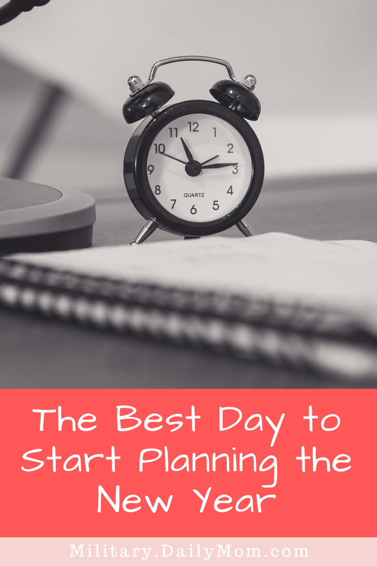 The Best Day To Start Planning The New Year
