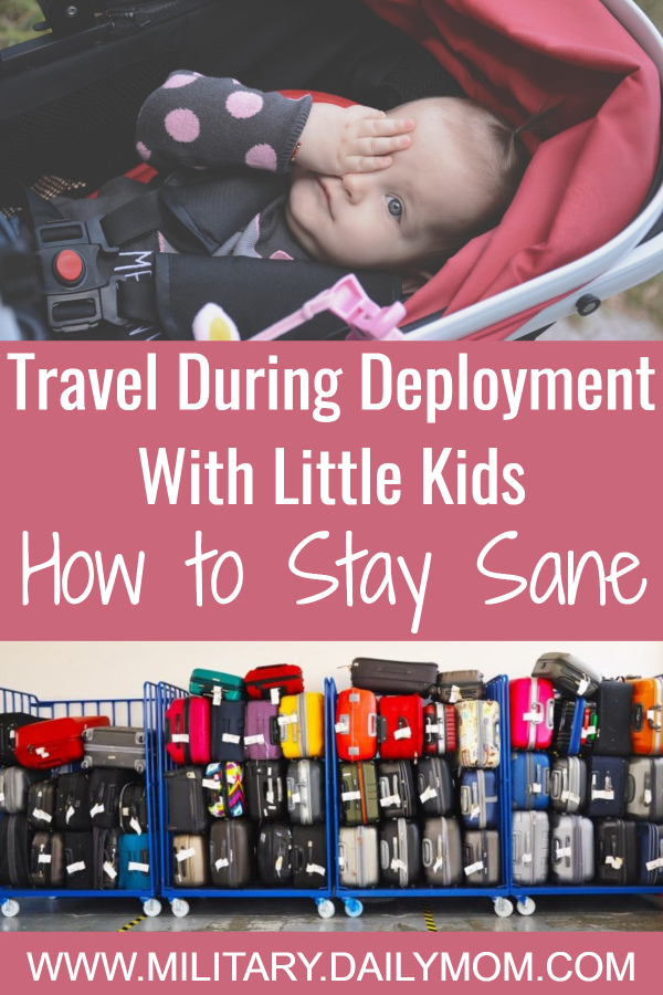 Travel During Deployment With Kids: How To Stay Sane