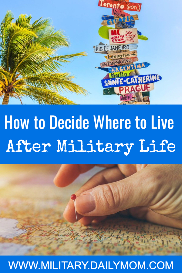 How To Decide Where To Live After The Military