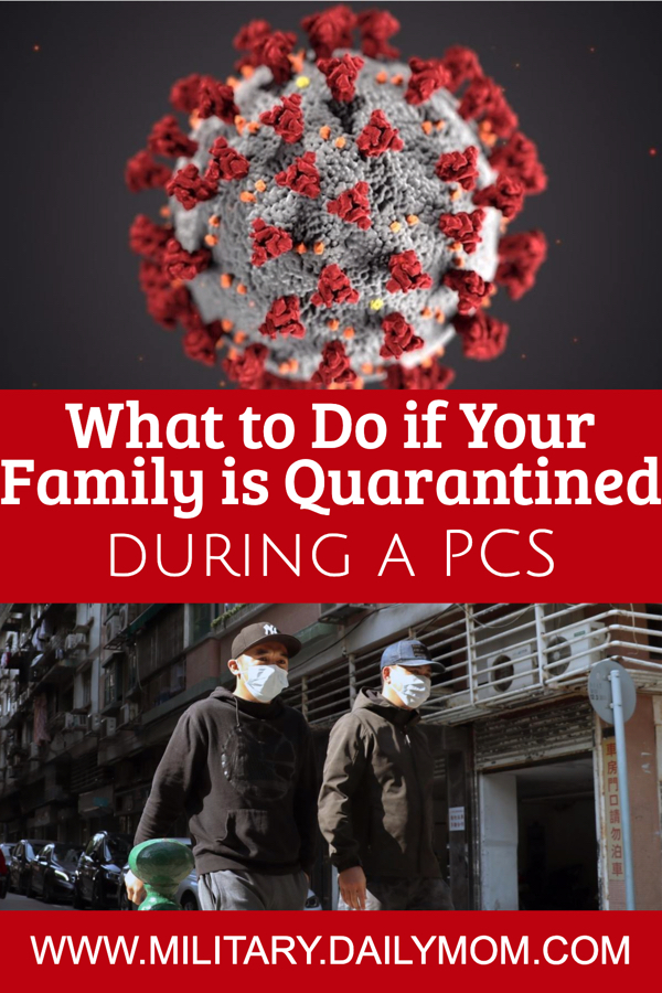 What To Do If Your Military Family Is Quarantined During Pcs