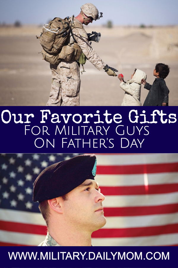 Our Favorite Father's Day Gifts For Military Guys